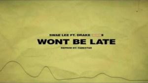 Instrumental: Swae Lee - Won't Be Late ft. Drake